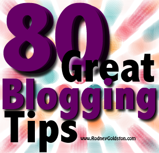 How to blog 80 great blogging tips