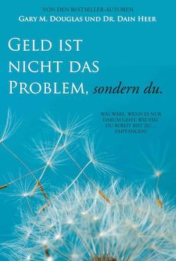 Geld Ist Nicht Das Problem, Sondern Du (Money Isn't the Problem, You Are - German Version)