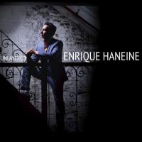 Enrique Haneine: Unlayered
