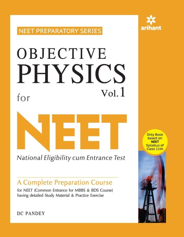 Objective Physics Vol.-1 for NEET Single Edition(English, Paperback, DC Pandey)