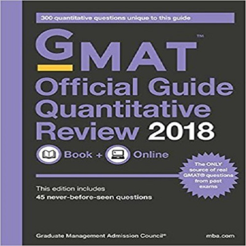 GMAT Official Guide 2018 Quantitative Review: Book + Online(ENGLISH, Paperback, GMAC (Graduate Management Admission Council)