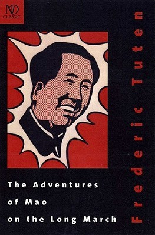 the adventures of mao on the long march new directions classicsenglish -