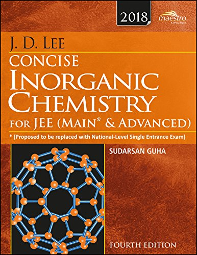 Wiley's J.D. Lee Concise Inorganic Chemistry for JEE (Main & Advanced), 4ed, 2018