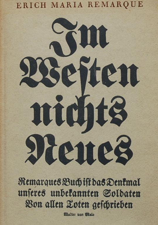 """""""Sin novedad en el frente"""", de Erich Maria Remarque, quizás la novela más famosa escrita por una ex combatiente de la Primera Guerra Mundial"""