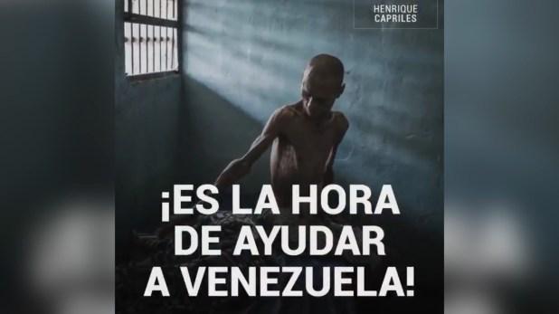 """""""Es la hora de ayudar a Venezuela"""", ruega Capriles en el video que publicó en sus redes sociales"""