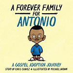 https://www.amazon.com/Forever-Family-Antonio-Adoption-Journey/dp/1632961512/ref=sr_1_1?s=books&ie=UTF8&qid=1532440542&sr=1-1&keywords=a+forever+family+for+antonio