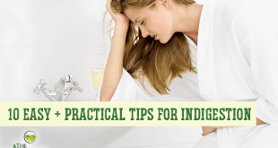 10 Easy + Practical Tips For Indigestion