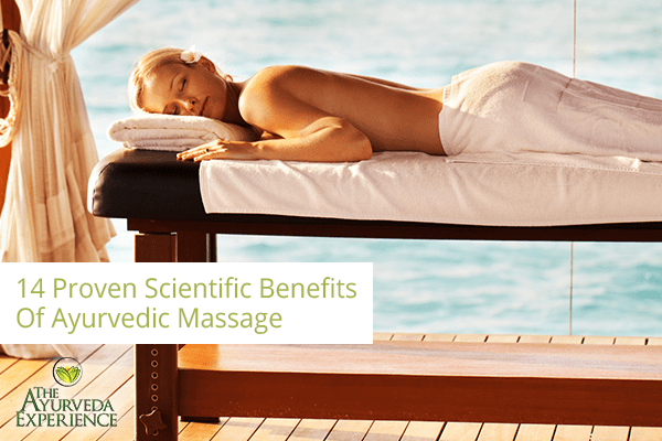 14 Proven Scientific Benefits Of Ayurvedic Massage