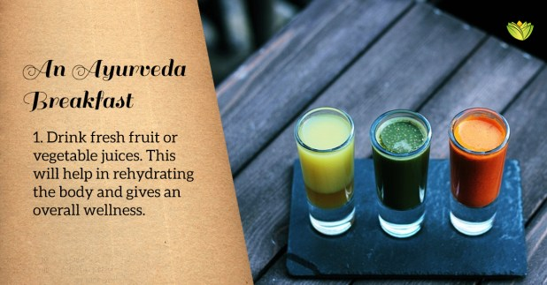 Fresh fruit juices is one option for an Ayurveda breakfast.