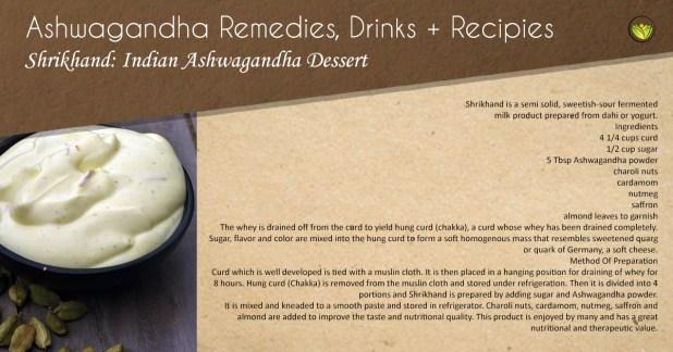 Srikhund, Ashwagandha dessert.