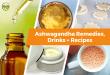 21 Ways To Take Ashwagandha (Ashwagandha Remedies + Ashwagandha Recipes)