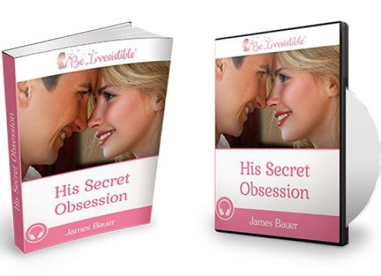 His Secret Obsession - What Men Secretly Want But Will Never Tell You