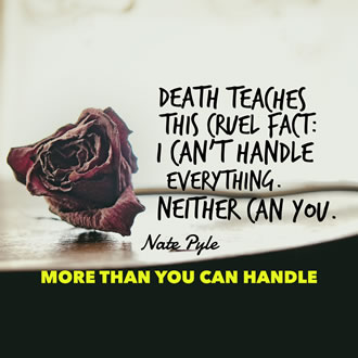 More Than You Can Handle