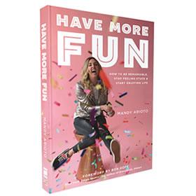 Have More Fun