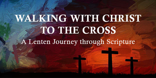 Strolling with Christ to the Cross: Take This Lenten Journey By means of Scripture - Bible Gateway Weblog