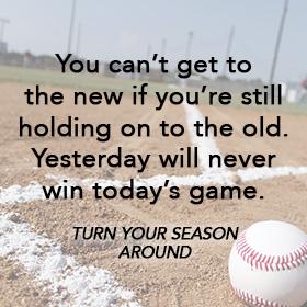 Turn Your Season Around