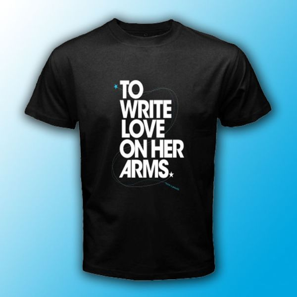 TWLOHA TO WRITE LOVE ON HER ARMS Black T-SHIRT Size S-3XL ...