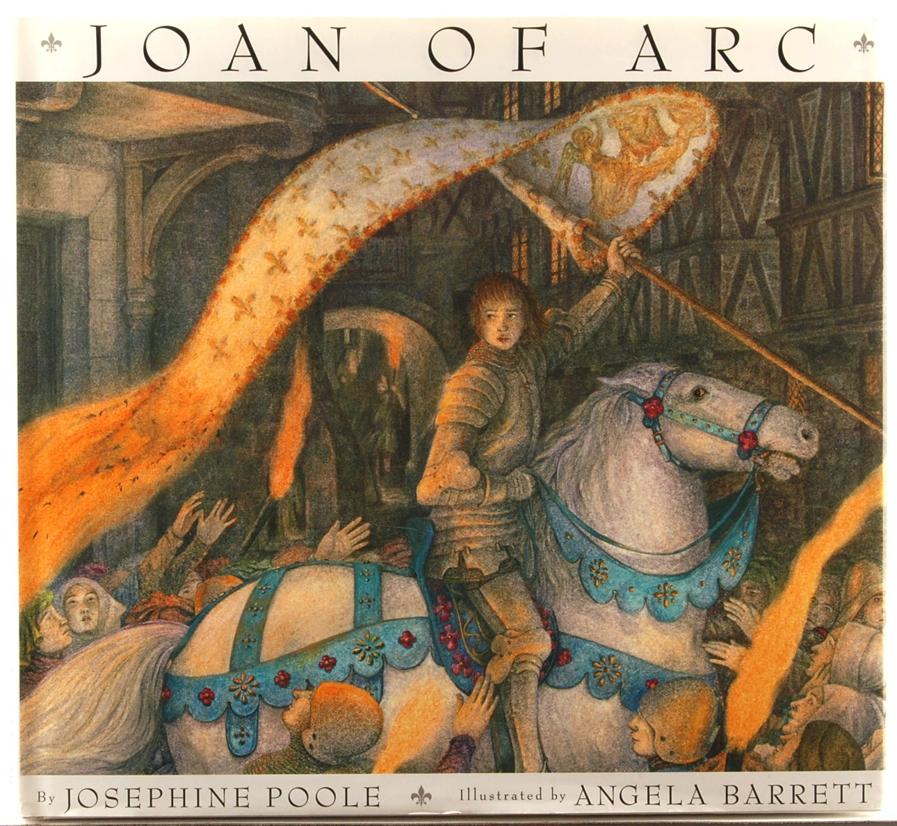 Joan Of Arc Josephine Poole Illustrator Angela Barrett