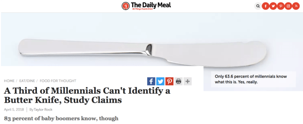 Content campaigns that surprise - Example of Millenials being unable to identify a butter knife