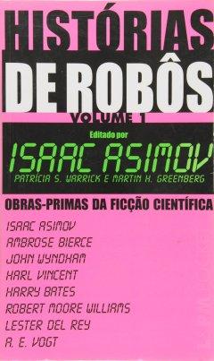 capa-historias-de-robos Resenha   Histórias de Robôs de Isaac Asimov