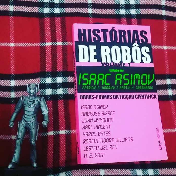 historias-de-robos-asimov Resenha   Histórias de Robôs de Isaac Asimov