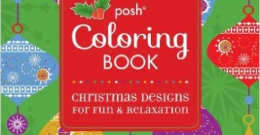 Posh Coloring Book Christmas Designs For Fun Relaxation
