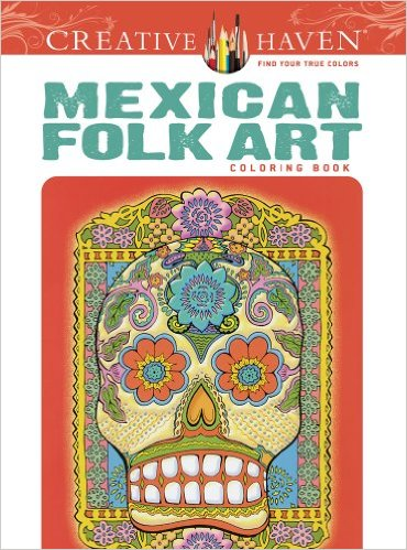 Mexican Folk Art: Coloring Book