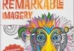 RemarkableImagery 4 - Remarkable Imagery - Adult Coloring Magazine Review