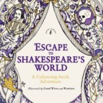 EscapeToShakespearesWorld - Romeo & Juliet:  A Colouring Classic - Review
