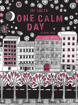 OneCalmDay - One Calm Day (aka as En Dag) - Coloring Book Review