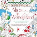AliceinWonderland - Colour Me Calm - 100 Colouring Templates for Meditation & Relaxation