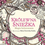 krolewna sniezka magia kolorowania cover - Inklings - Colouring Book by Tanya Bond