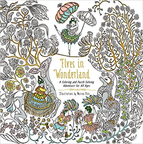 elvesinwonderland - Elves in Wonderland: A Coloring and Puzzle-Solving Adventure for All Ages