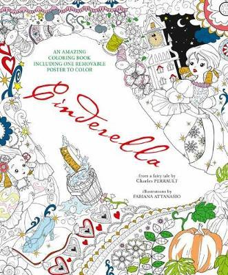 cinderella - Cinderella : An Amazing Colouring Book