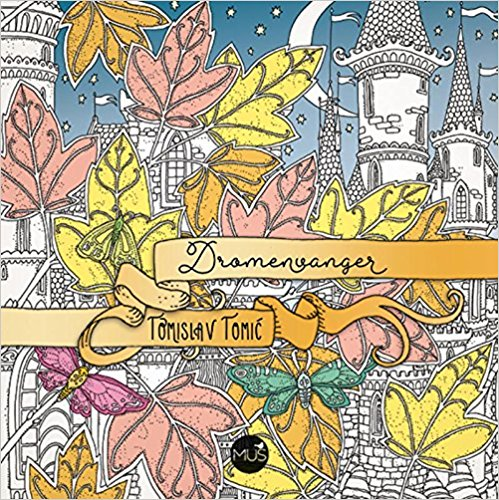 dromenvanger coloring book dutch edition of zemlja snova by tomislav tomic - Where To Buy Coloring Books