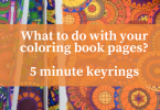 What to do with your coloring book pages  - Quick Keyrings in less than 5 minutes