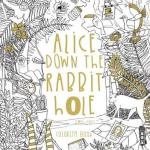 alice down the rabbit hole - Alice in Wonderland Coloring Book Review
