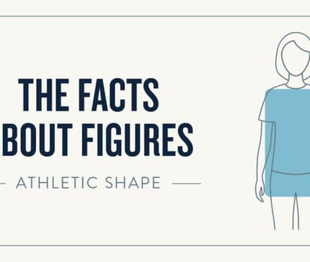 The Facts About Figure The Athletic Shape