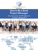 How to be a good project manager   best advice from 30 top influencers in project management