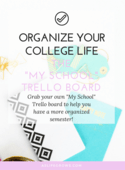 Organize your college life the  my school  trello board (workbook image)