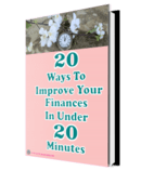 20 ways to improve your finances in under 20 minutes