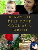 10_ways_to_keep_your_cool_as_a_parent