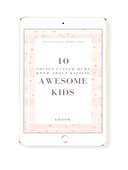 10 things clever mums know about raising awesome kids mockup1