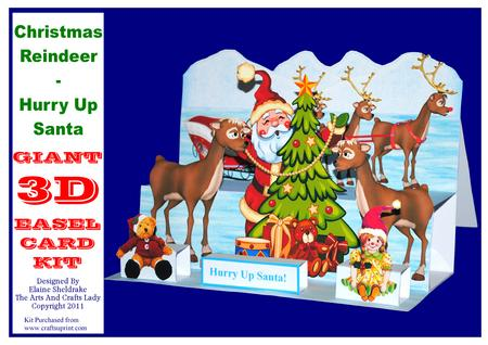 Christmas Reindeer Hurry Up Santa Giant 3D Easel Card