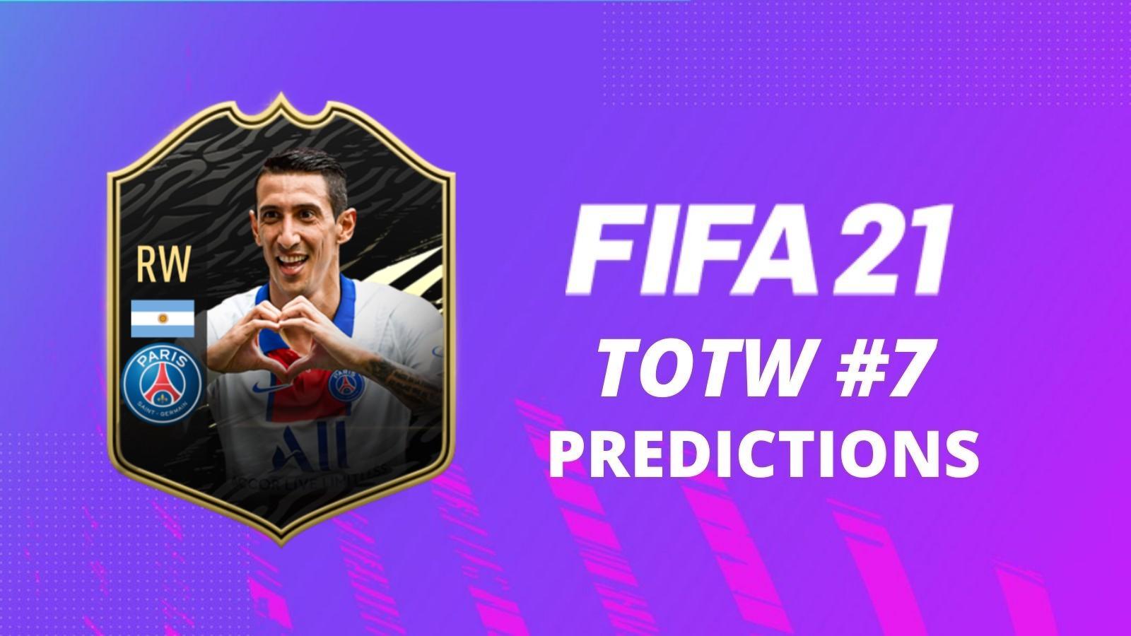 fifa 21 totw 7 predictions di maria
