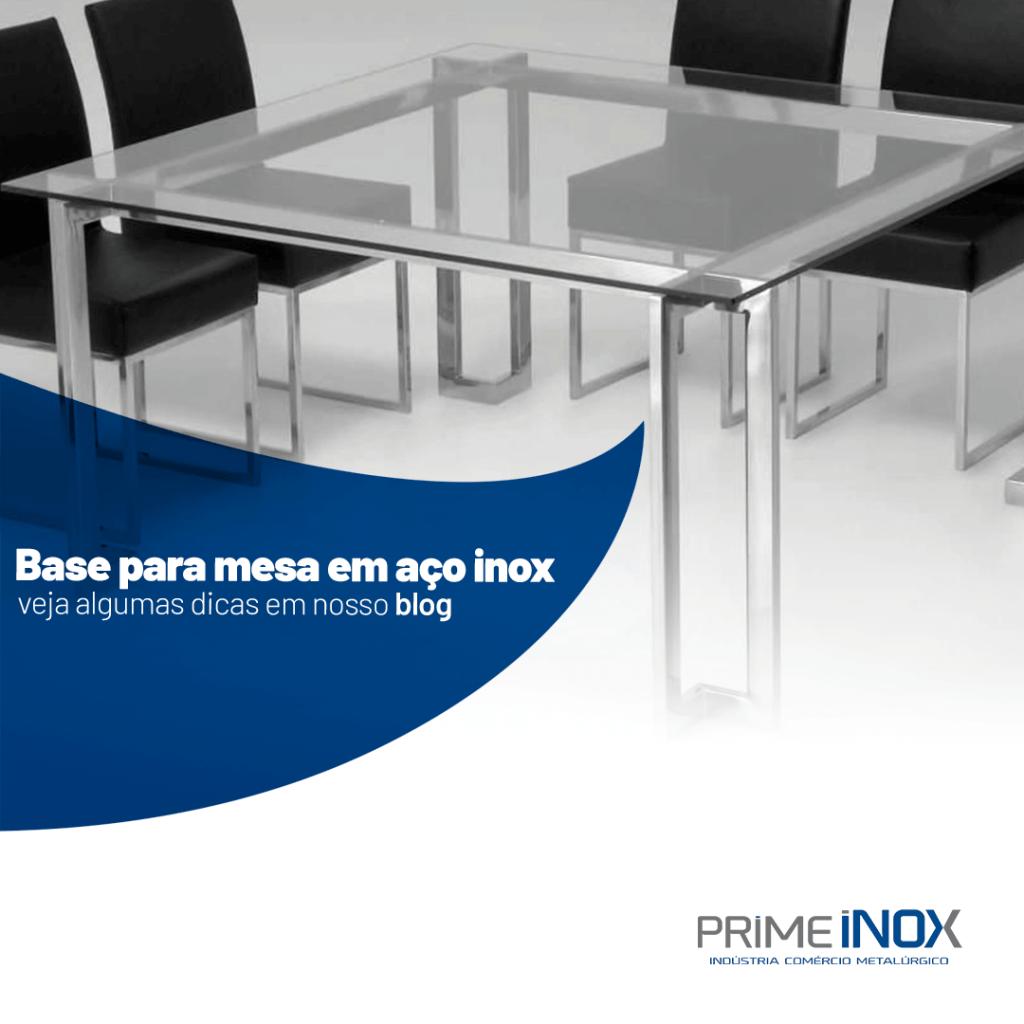base-para-mesa-em-aco-inox-veja-algumas-dicas-em-nosso-blog