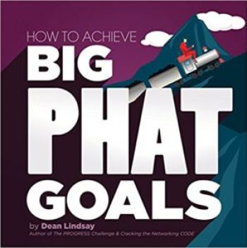 How to Achieve Big PHAT Goals business