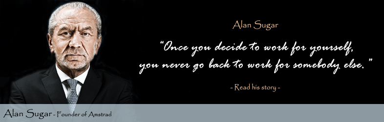 Image result for alan sugar success quote