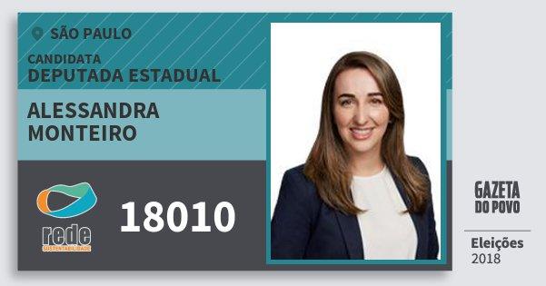 Santinho Alessandra Monteiro 18010 (REDE) Deputado Estadual | São Paulo | Eleições 2018