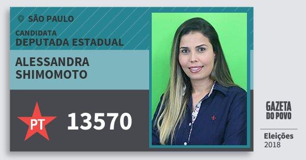 Santinho Alessandra Shimomoto 13570 (PT) Deputado Estadual | São Paulo | Eleições 2018
